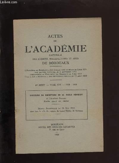 Actes de l'académie nationale des sciences, belles-lettres et arts de Bordeaux. Discous de réception d'Emile Henriot.