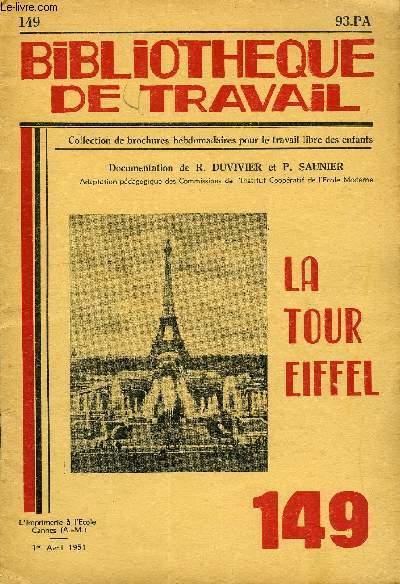 BIBLIOTHEQUE DE TRAVAIL N° 149 - LA TOUR EIFFEL