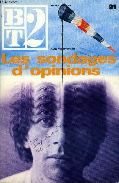 B2T - BIBLIOTHEQUE DE TRAVAIL N°91 - LES SONDAGES D'OPINIONS