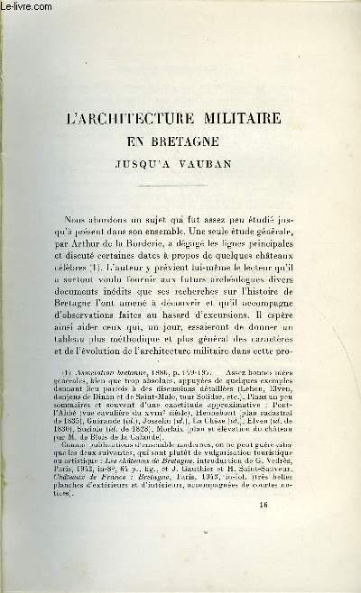 BULLETIN MONUMENTAL 109e VOLUME DE LA COLLECTION N°3 - L'ARCHITECTURE MILITAIRE EN BRETAGNE JUSQU'A VAUBAN PAR ROGER GRAND