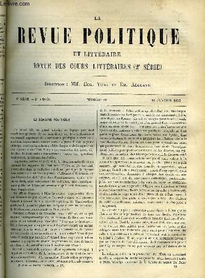 LA REVUE POLITIQUE ET LITTERAIRE 2e ANNEE - 2e SEMESTRE N°29 - LA SEMAINE POLITIQUE, REVUE DIPLOMATIQUE - JUGEMENTS DES ETRANGERS SUR NAPOLEON III - SUITE DE L'INCIDENT GRAMONT, ACADEMIE DE GENEVE - LES MORALISTES FRANCAIS AU XVIIIe SIECLE - HELVETIUS