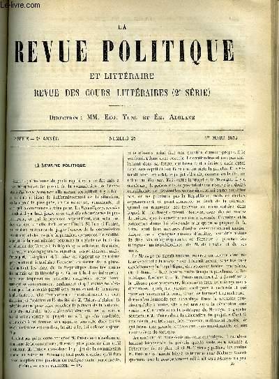 LA REVUE POLITIQUE ET LITTERAIRE 2e ANNEE - 2e SEMESTRE N°35 - REVUE DIPLOMATIQUE - LES TRAITES DE 1871 AVEC L'ALLEMAGNE, LES POESIES POPULAIRES DE LA BASSE-BRETAGNE - M. DE LA VILLEMARQUE PAR L. HAVET, VARIETES - CHARLOTTE DE CORDAY ET LES GIRONDINS