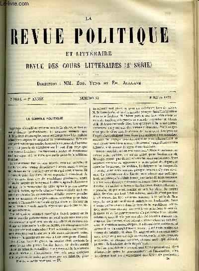 LA REVUE POLITIQUE ET LITTERAIRE 2e ANNEE - 2e SEMESTRE N°36 - REVUE DIPLOMATIQUE - A PROPOS DE L'ARTICLE V DU TRAITE DE PRAGUE, CONFERENCES FRANCAISES DE STRASBOURG - WASHINGTON PAR ERNEST FONTANES, LA REPUBLIQUE ESPAGNOLE - EMILIO CASTELAR PAR H REYNALD