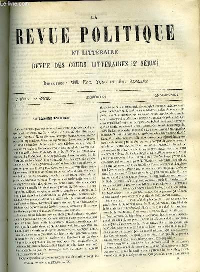 LA REVUE POLITIQUE ET LITTERAIRE 2e ANNEE - 2e SEMESTRE N°39 - DE L'ENSEIGNEMENT LAIQUE EN FRANCE ET EN ANGLETERRE PAR C. COIGNET,HISTOIRE DE L'ESCLAVAGE - LAS CASAS ET LA TRAITE DES NOIRS PAR V. SCHOELCHER, BULLETIN GEOGRAPHIQUE PAR H. GAIDOZ