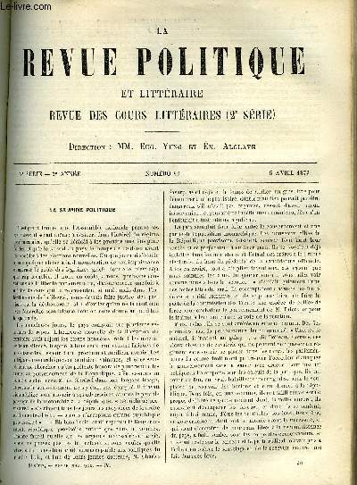 LA REVUE POLITIQUE ET LITTERAIRE 2e ANNEE - 2e SEMESTRE N°40 - ENQUETE PARLEMENTAIRE SUR LES ACTES DU GOUVERNEMENT DE LA DEFENSE NATIONALE - LYON PENDANT L'HIVER 1870-1871 PAR CHALLEMEL-LACOUR, AMEDEE THIERRY ET THEODORE JOUFFROY PAR LUDOVIC DRAPEYRON