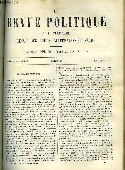 LA REVUE POLITIQUE ET LITTERAIRE 2e ANNEE - 2e SEMESTRE N°42 - MAIRIE DU XIe ARRONDISSEMENT - SALLE DES FETES PAR EDOUARD LABOULAYE, FACULTE DES LETTRES DE NANCY LITTERATURE ETRANGERE - RAPHAEL PAR EMILE GEBHART, VARIETES - LES ORIGINES DE L'ALLEMAGNE