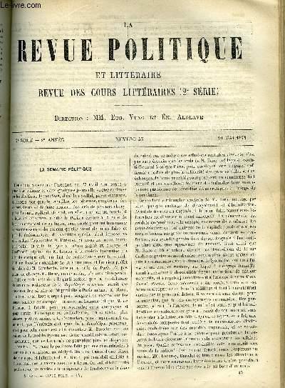 LA REVUE POLITIQUE ET LITTERAIRE 2e ANNEE - 2e SEMESTRE N°45 - SORBONNE - ELOGE DE M. SAINT-MARC GIRARDIN PAR C. LENIENT, SORBONNE - LITTERATURE ETRANGERE : LES FRANCAIS A WEIMAR, LA FEMME DE GOETHE PAR A. MEZIERES, FACULTE DES LETTRES DE BORDEAUX