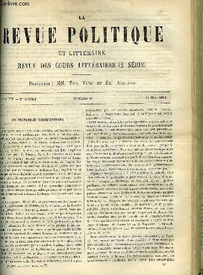 LA REVUE POLITIQUE ET LITTERAIRE 2e ANNEE - 2e SEMESTRE N°46 - LES PRETENDUS CONSERVATEURS PAR E. R., L'ART EN ALSACE AU MOYEN AGE PAR FERNAND PAPILLON, FACULTE DES LETTRES DE CAEN - ANDREAS HOFER ET L'INSURRECTION DU TYROL (1809) PAR ALFRED RAMBAUD