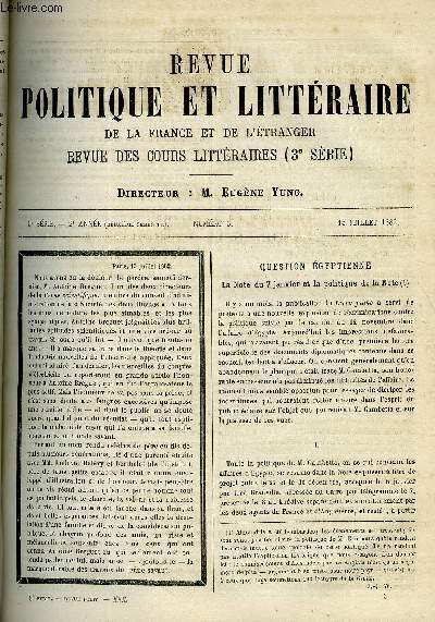 LA REVUE POLITIQUE ET LITTERAIRE 2e ANNEE - 2e SEMESTRE N°3 - QUESTION EGYPTIENNE PAR J.J. WEISS, ABEILLE PAR ANATOLE FRANCE, ROTROU PAR FELIX HEMON, LES INSTITUTIONS DE SOURDS-MUETS ET D'AVEUGLES PAR EMILE BEAUSSIRE, L'HOTEL DE VILLE DE PARIS