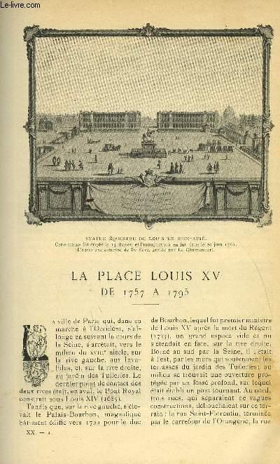 LE MONDE MODERNE TOME 20 - LA PLACE LOUIS XV DE 1757 A 1795