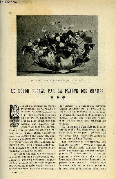 LE MONDE MODERNE TOME 22 - LE DECOR FLORAL PAR LA PLANTE DES CHAMPS