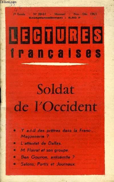 LECTURES FRANCAISES N° 80-81 - SOLDAT DE L'OCCIDENT, Y A-T-IL DES PRETRES DANS LA FRANC-MACONNERIE ?, L'ATTENTAT DE DALLAS, M. FLOIRAT ET SON GROUPE, BEN GOURION, ANTISEMITE ?, SALONS, PARTIS ET JOURNAUX