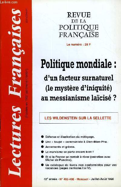 LECTURES FRANCAISES N° 495-496 - POLITIQUE MONDIALE : D'UN FACTEUR SURNATUREL (LE MYSTERE D'INIQUITE) AU MESSIANISME LAÏCISE ?, LES WILDENSTEIN SUR LA SELLETTE, DEFENSE ET ILLUSTRATION DU METAYAGE, ARMEMENTS ET GREVES