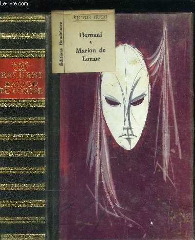 HERNANI - MARION DE LORME