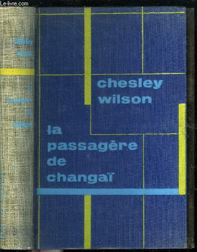 LA PASSAGERE DE CHANGAI