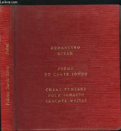 ROMANCERO GITAN - POEME DU CANTE JONDO - CHANT FUNEBRE POUR IGNACIO SANCHEZ MEJIAS