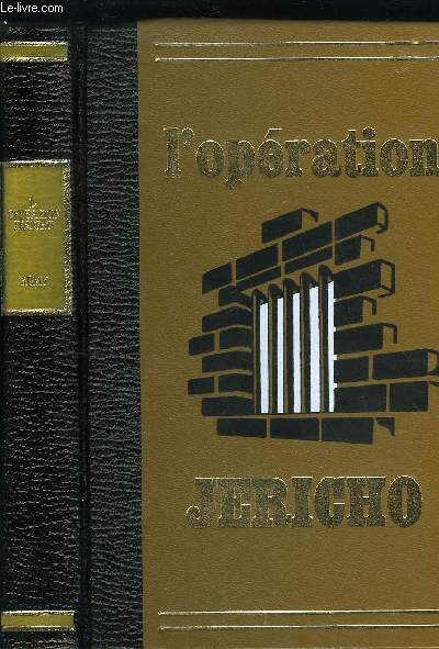 L'OPERATION JERICHO