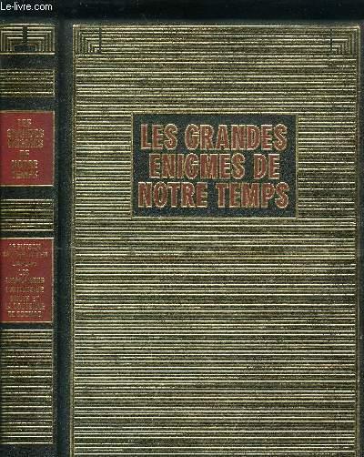 LES GRANDES ENIGMES DE NOTRE TEMPS - LE PUTSCH CONTRE HILTER, DARLAN, LES CAGOULARDS, L'AFFAIRE U2, HITLER ET LA BOUTEILLE DE COGNAC