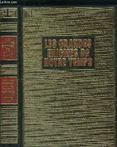LES GRANDES ENIGMES DE NOTRE TEMPS - LES BOXERS, ANASTASIA, LES LONGS COUTEAU, LE SCANDALE DE PANAMA, L'AFFAIRE CICERON