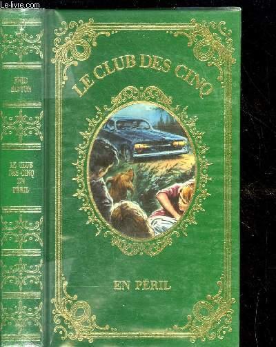 LE CLUB DES 5 EN PERIL