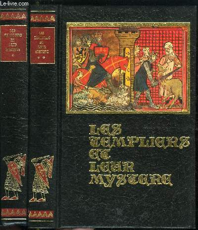 LES TEMPLIERS ET LEUR MYSTERE EN 2 VOLUMES