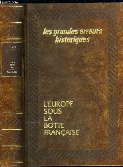 L'EUROPE SOUS LA BOTTE FRANCAISE