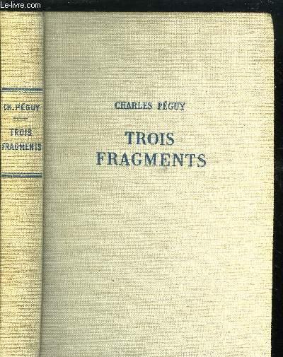 TROIS FRAGMENTS - NOTRE JEUNESSE - VICTOR MARIE, COMTE HUGO - LE MYSTERE DES SAINTS INNOCENTS