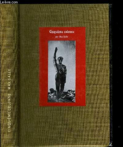 CINQUIEME COLONNE 1930-1940 ET CE FUT LA DEFAITE