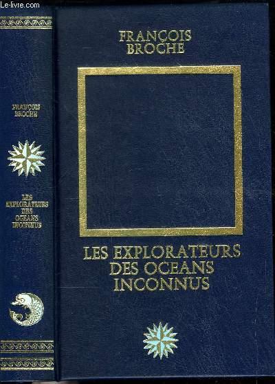LES EXPLORATEURS DES OCEANS INCONNUS
