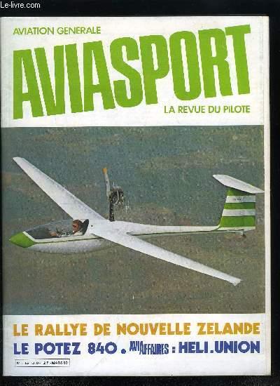 AVIASPORT N° 310 - Le Rallye de Nouvelle Zélande par Yves Copin, Avions d'hier et d'avant hier : Le Potez 840 par J.P. Lafille, San Diego 25 septembre 1978, Vignette avion : la douloureuse, L'entrainement Pré-IFR par Maurice Lecuyer, L'APPA et le controle
