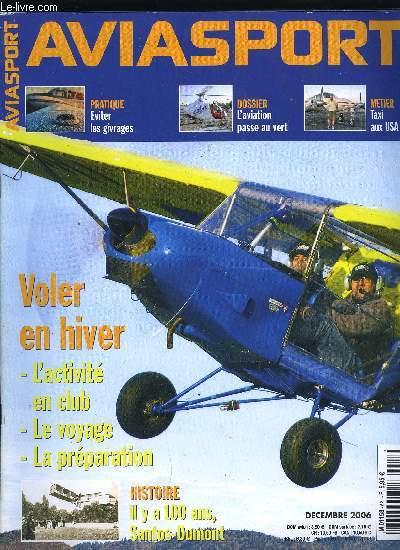 AVIASPORT N° 621 - Opportunité rare, Air France recrute, L'un vole vers l'Ouest, l'autre vert l'Est, Une artiste, un chef d'entreprise, deux militants, Quelques terrains, juste avant le transfert aux collectivités locales, Un mécène pour Fifi