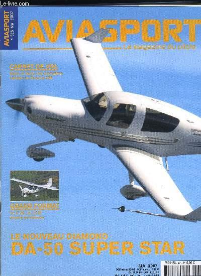 AVIASPORT N° 626 - Du 21 mai au 3 juin, les aéro clubs s'ouvrent au public, Le futur est la, c'est l'Europe qui l'active, Confierez-vous votre avion a un des présidentiables ?, L'envol du DA-50 Le Diamond Super Star débute son expérimentation en vol