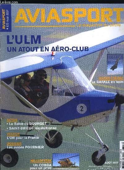 AVIASPORT N° 629 - Dyn'Aero expérimente le MCR-180, Raison d'Etat et envahissement d'aérodrome, Voler en Suisse c'est vraiment autre chose, La France championne du monde de voltige, Sur toutes les facettes de l'aviation générale et sportive