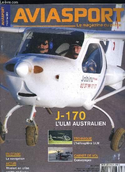 AVIASPORT N° 638 - Le Cessna NGP, premier d'une série, Voies ferrées, routes, etc, En exclusivité, des précisions sur l'APM-30 Simba, Les prochaines campagnes, Le Jet-A1 pour aujourd'hui ou pour demain ?, Transpondeur mode S : plus de sécurité en VFR ?
