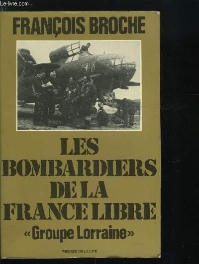 LES BOMBARDIERS DE LA FRANCE LIBRE