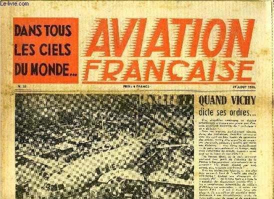 AVIATION FRANCAISE N° 30 - Eleves-pilotes français en Amérique par J. Noettinger, Le Nord-1101 avion de tourisme, Des 1939, la France avait une bombe volante, Stations cosmiques et miroirs géants par Alexandre Ananoff