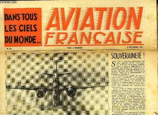 AVIATION FRANCAISE N° 35 - Poste aérienne et réseau postal par Charles L. Pignault, Le S.F. 2.100 avion sans queue et jeunes ailes