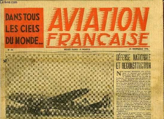 AVIATION FRANCAISE N° 42 - La suite du journal de marche du régiment Normandie-Niemen en Russie, Le S.O.93 et ses dérives, Records de France et du monde d'altitude en planeur