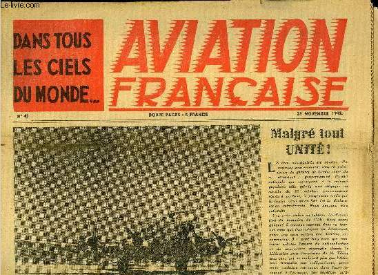 AVIATION FRANCAISE N° 43 - Le reportage de Charles L. Pignault, A l'école des navigateurs-bombardiers, Nuits sur la ligne avec le courrier par René de Narbonne et Jeunes Ailes