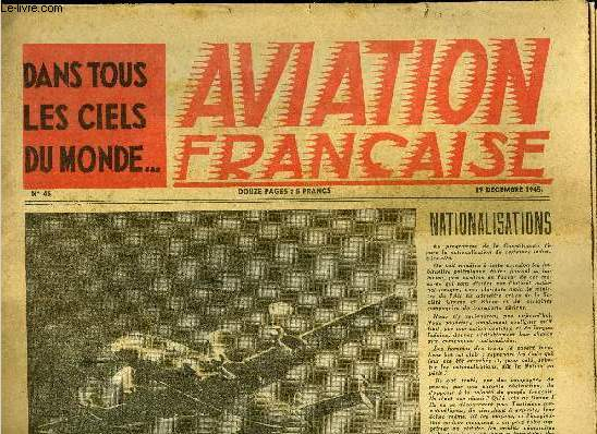 AVIATION FRANCAISE N° 46 - Un quadrimoteur de transport, Le Miles marathon, Comment l'Angleterre trompait la Luftwaffe par de faux objectifs, Record de France de durée en planeur biplace