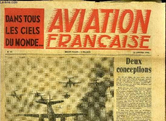 AVIATION FRANCAISE N° 50 - Deux conceptions, Le C-82 Packet, Ils voulaients m'envoyer a Hollywood, Le viseur radar, Les avions privés de demain et les sports aériens