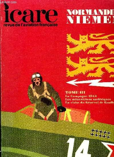 ICARE N° 64 - Le second souffle par Jean Lasserre, La campagne 1944 par le général Pierre Pouyade, 350 avions dépannés, 5420 réparations par l'ingénieur-colonel Serge Agavellan, Les mécaniciens soviétiques, Cette fois, je n'étais plus spectateur