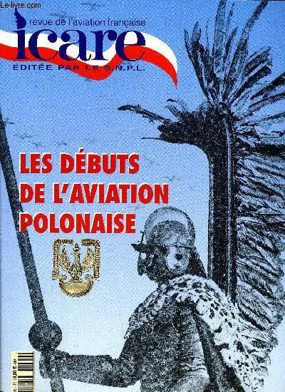ICARE N° 182 - Les débuts de l'aviation polonaise, La naissance de l'aviation polonaise par Jerzy Cink, La naissance de l'aviation militaire polonaise, Lotnictwo Wojskowe, L'aviation polonaise (1922-1939)