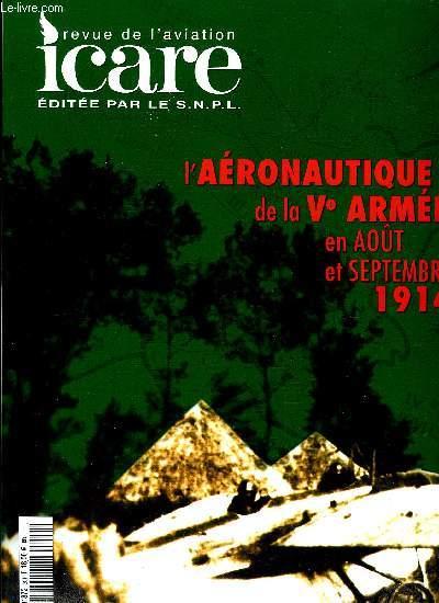 ICARE N° 201 - L'aéronautique de la Ve armée en aout et septembre 1914 par S. Nicolaou, La bataille de la Marne vue du ciel par le lieutenant Zapelli de l'escadrille D.6, le s/lieutenant Mathieu de l'escadrille V.24, le lieutenant Vuillemin