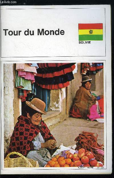 Tour du monde n° 124 - Bolivie