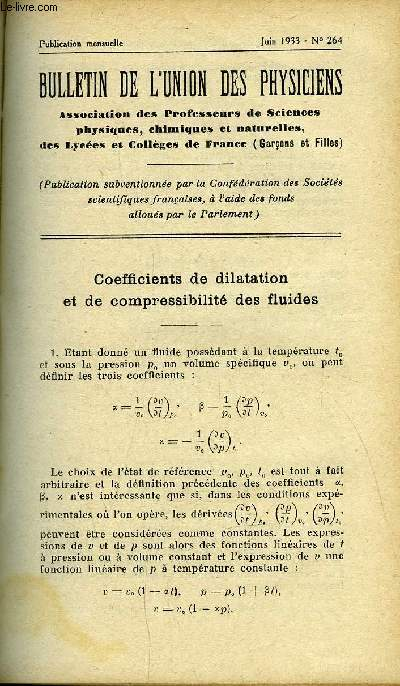 Bulletin de l'union des physiciens n° 264 - Coefficients de dilatation et de compressibilité des fluides par A. Boutaric, Les bases scientifiques de la galvanoplastie (fin) par J. Salauze, Amplificateur basse fréquence pour expériences d'Acoustique