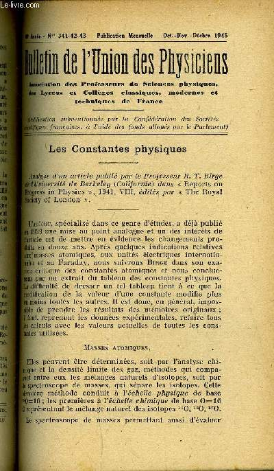 Bulletin de l'union des physiciens n° 341-342-343 - Les constantes physiques par G. Guinier, Mesure de la Tension superficielle par arrachement par J. Le Révérend, Une expérience de diffraction par Ricci, Expérience de cours sur un miroir sphérique