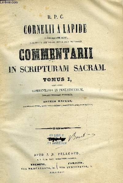Commentarii in scripturam sacram - 10 tomes