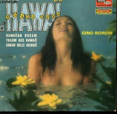 DISQUE VINYLE 33T PAGAN LOVE SONG / LA PALOMA / VIOLETTA / HAWAI DREAM / FILLES D'HAWAI / CARESSES VENITIENNES / ALOHA OHE / BAIN DE MINUIT / MAUNA / O SOLE MIO / TRISTESSE / SANTA LUCIA.