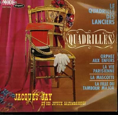 DISQUE VINYLE 33T LE QUADRILLE DES LANCIERS / ORPHEE AUX ENFERS / LA VIE PARISIENNE / LA MASCOTTE / LA FILLE DU TAMBOUR MAJOR.